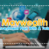 Mavwealth -Investment Plan With A Twist