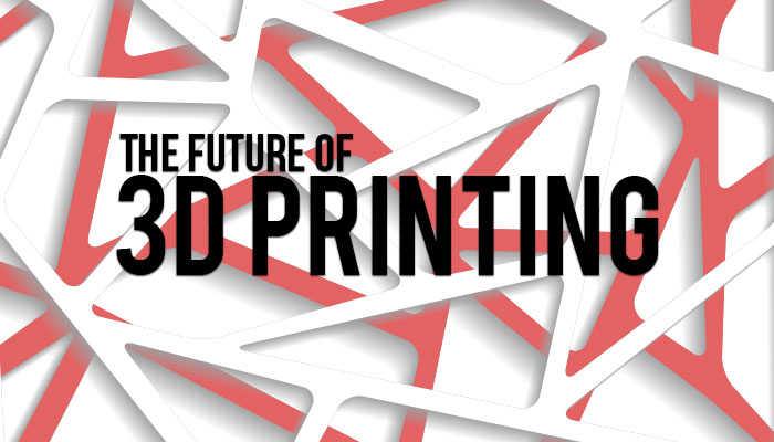 CES 2019: 3D PRINTING FUTURE TRENDS